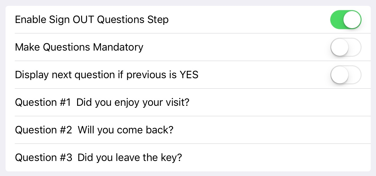 Configure the Options and Questions you want to display at SignOUT step